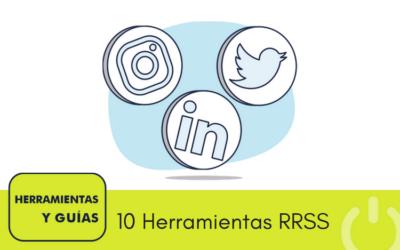 TOP 10 herramientas para gestionar redes sociales