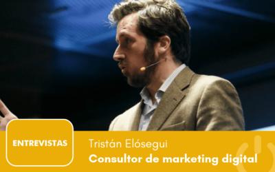 """Tristán Elósegui: """"El principal fallo de las empresas es la desconfianza hacia el marketing digital"""""""