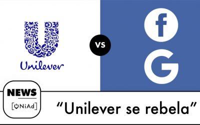 Unilever amenaza con retirar publicidad digital de Facebook y Google