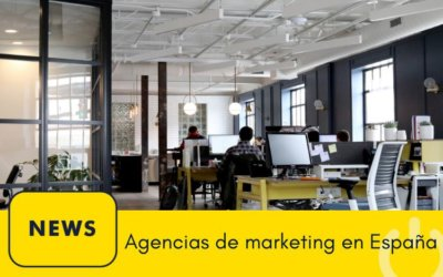 Agencias de marketing en España que vale la pena conocer