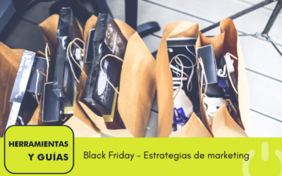 Aumenta tus ventas este Black Friday – Estrategias de marketing