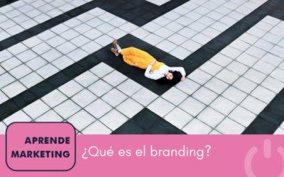 Cómo potenciar el branding de tu marca, ¡haz que todos te conozcan!