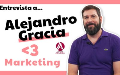Entrevista a Alejandro Gracia – Director de marketing de Grupo Arvesa