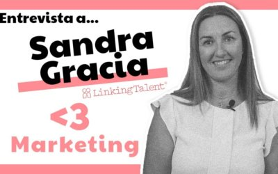 Entrevista a Sandra Gracia de Linking Talent