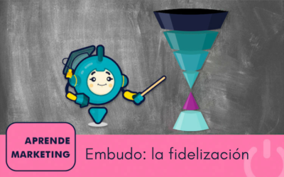 La fase de fidelización del embudo de marketing
