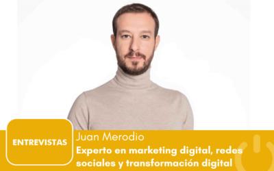 """Juan Merodio: """"el karma digital existe: es el marketing de contenidos"""""""