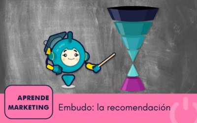 La fase de recomendación del embudo de marketing