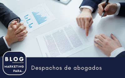 Marketing para despachos de abogados
