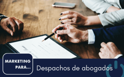 Marketing para despachos de abogados