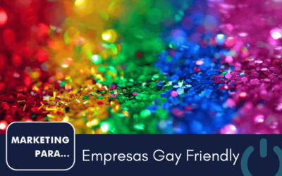 Marketing para empresas Gay Friendly
