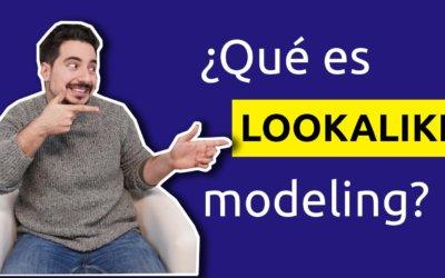 ¿Qué es el Lookalike Modeling? – ¡Encuentra audiencias similares!