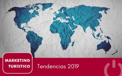 Las 10 tendencias de marketing turístico 2019